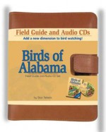 Birds of Alabama Field Guide: Companion to Birds of Alabama Audio CDs [With 2 CDs] - Stan Tekiela
