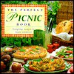 The Perfect Picnic Book: Tempting Recipes to Enjoy Outdoors - Hermes House