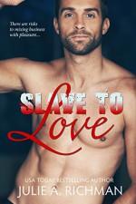 Slave to Love - Julie A. Richman, L.M. Richman