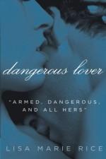 Dangerous Lover - Lisa Marie Rice