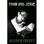 Thaw and Serve - Jessica Freely