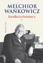 Karafka La Fontaine'a (*) - Melchior Wańkowicz