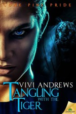 Tangling with the Tiger - Vivi Andrews