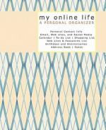 My Online Life a Personal Organizer - Sandra Graves