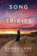 By Sarah Lark Song of the Spirits (In the Land of the Long White Cloud saga) (Reprint) - Sarah Lark