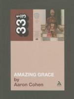 Amazing Grace - Aaron Cohen
