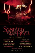 Sympathy for the Devil - Robert Louis Stevenson, Mark Twain, John Collier, Nathaniel Hawthorne, Charles de Lint, Charles Stross, Theodore Sturgeon, Kelly Link, China Miéville, John Kessel, Kage Baker, Tim Pratt, Elizabeth Bear, Jay Lake, David Palumbo, Elizabeth M. Glover, Neil Gaiman, Stephen Ki