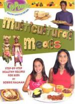 Multicultural Meals - Bobbie Kalman