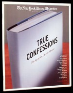 The New York Times Magazine, May 12, 1996: A Special Issue, True Confessions - Nan Goldin, Andres Serrano, Catherine Opie, Luc Sante, Art Spiegelman, Susan Cheever, Mary Karr, Joyce Carol Oates