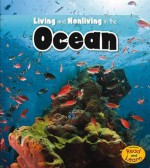 Living and Nonliving in the Ocean - Rebecca Rissman