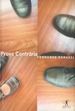 Prova Contrária - Fernando Bonassi