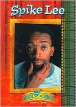 Spike Lee (Camera) - Charles J. Shields