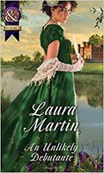 An Unlikely Debutante - Laura Martin