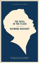 The Devil in the Flesh (Neversink) - Raymond Radiguet, Christopher Moncrieff