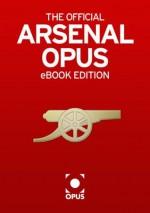 The Official Arsenal Opus - Sue Mott, Alan Smith, David Miller, Arsene Wenger