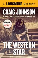The Western Star (A Longmire Mystery) - Craig Johnson