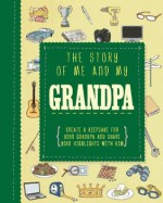 The Story of Me and My Grandpa (Life Canvas) - Parragon Books