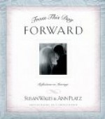 From This Day Forward: Reflections on Marriage - Susan Wales, Ann Platz