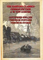 THE HARVARD CLASSICS- GERMAN FICTION - Charles William Eliot