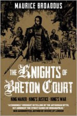 The Knights of Breton Court - Maurice Broaddus