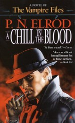 A Chill in the Blood - P.N. Elrod