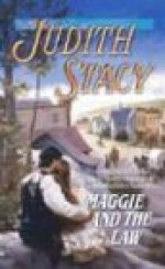 Maggie and the Law - Judith Stacy