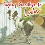 Saying Goodbye to Lulu - Corinne Demas, Ard Hoyt