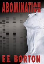 Abomination - E.E. Borton