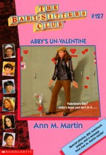 Abby's Un-Valentine - Ann M. Martin, Nola Thacker