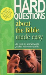 Hard Questions about the Bible Made Easy - Mark Water