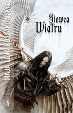 Siewca wiatru (Polska wersja jezykowa) - Maja Lidia Kossakowska