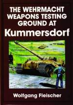 The Wehrmacht Weapons Testing Ground at Kummersdorf - Wolfgang Fleischer