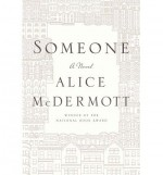 [ SOMEONE By McDermott, Alice ( Author ) Hardcover Sep-10-2013 - Alice McDermott