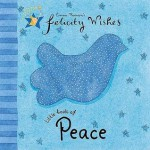 Little Book Of Peace (Felicity Wishes) - Emma Thomson