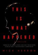 This is What Happened - Mick Herron