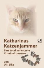 Katharinas Katzenjammer (XXL-Leseprobe): Eine total verkaterte Kriminalromanze (German Edition) - Ulli Eike