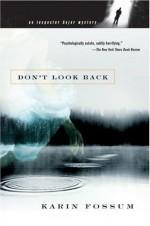 Don't Look Back - Karin Fossum, Felicity David