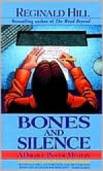 Bones And Silence - Reginald Hill