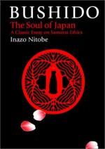 Bushido: The Soul of Japan (Bushido--The Way of the Warrior) - Inazo Nitobe