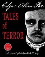 Tales of Terror from Edgar Allan Poe - Edgar Allan Poe, Michael McCurdy