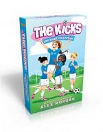 The Kicks Collection: Saving the Team; Sabotage Season; Win or Lose - Alex Morgan