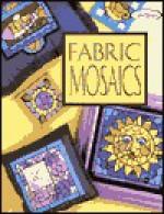 Fabric Mosaics - Terrece Beesley, Trice Boerens