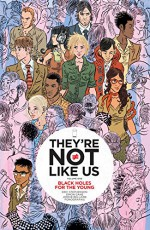 They're Not Like Us Vol. 1: Black Holes For the Young - Eric Stephenson, Simon Gane