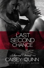 Last Second Chance - Caisey Quinn