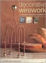 Decorative Wirework - Simona Hill