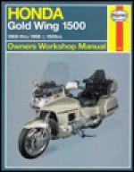 Honda Gl1500 Gold Wing Owners Workshop Manual: Models Covered : Honda Gl1500 Gold Wing, 1502 Cc. 1988 Through 1998 - Alan Ahlstrand, John Harold Haynes