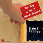 The Big Book of Genre Stories - Dale T. Phillips, Fred Wolinsky