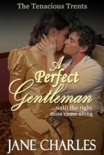A Perfect Gentleman - Jane Charles
