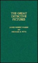 The Great Detective Pictures - James Robert Parish
