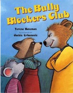 The Bully Blockers Club (Albert Whitman Prairie Books) - Teresa Bateman